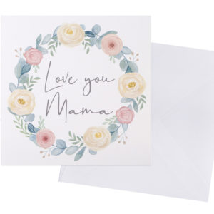 Love You Mama Card